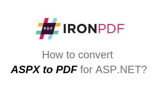 How To Convert ASPX File To PDF | ASP NET Tutorial | IronPDF