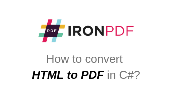 C Html To Pdf C Sharp Vbnet Tutorial Iron Pdf